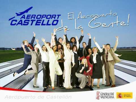 Aeropuerto de Castellón, el de la gente