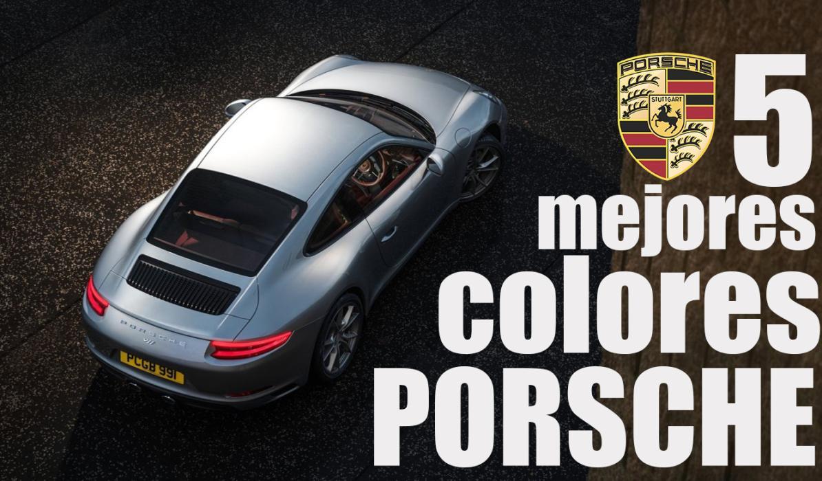 Los 5 mejores colores para pintar un Porsche